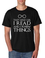 Men's T Shirt That's What I Do I Read And Know Things Cool