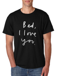 Men's T Shirt Bed I Love You Funny Humor Saying Tee
