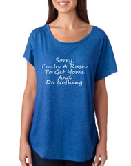 Women's Dolman Sorry I'm In A Rash Get Home Do Nothing