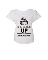 BUN GOING UP ON A SCHOOL DAY Ladies Triblend Dolman