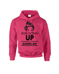 BUN GOING UP ON A SCHOOL DAY Women Hooded Sweatshirt