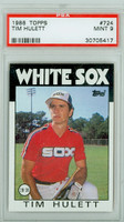 1986 Topps Baseball 724 Tim Hulett Chicago White Sox PSA 9 Mint