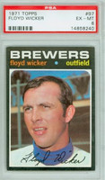 1971 Topps Baseball 97 Floyd Wicker Milwaukee Brewers PSA 6 Excellent to Mint