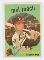 Mel Roach AUTOGRAPH 1959 Topps #54 Braves CARD IS F/G; SCRATCHES  [SKU:RoacM402_T59BBC]