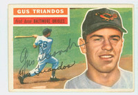 Gus Triandos AUTOGRAPH d.15 1956 Topps #80 Orioles WHITE BACK CARD IS EX, NO CREASES  [SKU:TriaG537_T56BBHC]