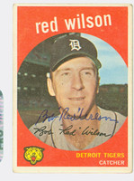 Red Wilson AUTOGRAPH d.15 1959 Topps #24 Tigers CARD IS G-VG, CLEAN SIG  [SKU:WilsR5618_T59BBHC]