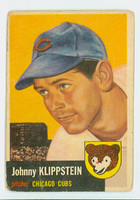 1953 Topps Baseball 46 Johnny Klippstein Chicago Cubs Fair to Poor