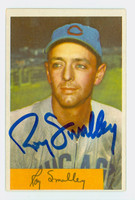 Roy Smalley AUTOGRAPH d.11 1954 Bowman #109 Cubs CARD IS SHARP EX