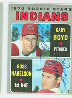 Boyd-Nagelson DUAL SIGNED 1970 Topps Indians Rookies #7 Indians CARD IS VG  [SKU:BoydG7233_T70BBDRLG1]