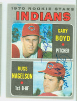 Boyd-Nagelson DUAL SIGNED 1970 Topps Indians Rookies #7 Indians CARD IS VG  [SKU:BoydG7233_T70BBDRLG2]