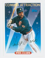Phil Clark AUTOGRAPH 1993 Topps Coming Attraction Tigers   [SKU:ClarP11216_T93BB]