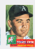 Ferris Fain AUTOGRAPH d.01 Topps 1953 Archives Athletics 