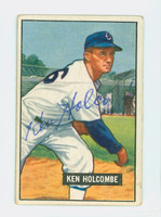 Ken Holcombe AUTOGRAPH d.10 1951 Bowman #267 White Sox HIGH NUMBER CARD IS VG/EX