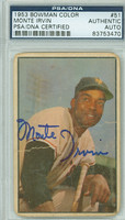 Monte Irvin AUTOGRAPH 1953 Bowman Color #51 Giants PSA/DNA CARD IS POOR; HEAVY HORIZ CREASE  [SKU:IrviM1902_BW53BBCAPpa]