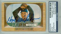 Hoyt Wilhelm AUTOGRAPH d.02 1955 Bowman #1 Giants PSA/DNA CARD IS CLEAN VG