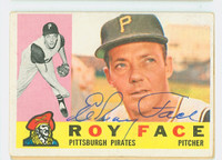 Roy Face AUTOGRAPH 1960 Topps #20 Pirates CARD IS G-VG, CLEAN SIG  [SKU:FaceR1218_T60BBL1]