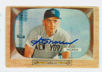 Irv Noren AUTOGRAPH 1955 Bowman #63 Yankees CARD IS F/P; HEAVY CREASES, AUTO CLEAN  [SKU:NoreI1915_BW55BBcpl]
