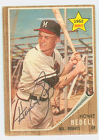 Howie Bedell AUTOGRAPH 1962 Topps #76 Braves CARD IS VG/EX; AUTO CLEAN  [SKU:BedeH443_T62BBC]
