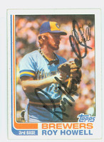 Roy Howell AUTOGRAPH 1982 Topps #68 Brewers   [SKU:HoweR6215_T82BB]