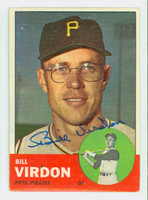 Bill Virdon AUTOGRAPH 1963 Topps #55 Pirates CARD IS VG/EX; AUTO CLEAN