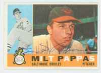 Milt Pappas AUTOGRAPH 1960 Topps #12 Orioles CARD IS F/G; Several bends  [SKU:PappM1643_T60BB]