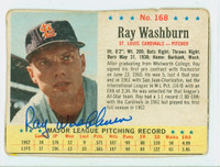 Ray Washburn AUTOGRAPH 1963 Post #168 Cardinals CARD IS F/G; HEAVY MISCUT, WRT / STAINS ON REVERSE  [SKU:WashR1533_PO63BBjl]