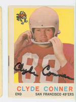 Clyde Conner AUTOGRAPH d.11 1959 Topps Football #27 49ers CARD IS F/P; CREASING