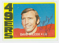 Dave Wilcox AUTOGRAPH 1972 Topps Football #69 49ers HOF '00 CARD IS CLEAN EX/MT  [SKU:WilcD51870_T72FB]