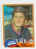 Mike Hargrove AUTOGRAPH 1981 Topps #74 Indians   [SKU:HargM4466_T81BB]
