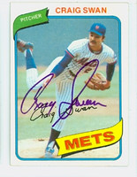 Craig Swan AUTOGRAPH 1980 Topps #8 Mets 