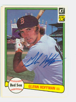 Glenn Hoffman AUTOGRAPH 1982 Donruss #460 Red Sox 