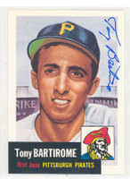 Tony Bartirome AUTOGRAPH Topps 1953 Archives Pirates 