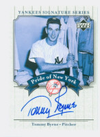 Tommy Byrne AUTOGRAPH d.07 2003 Pride of the Yankees CERTIFIED   [SKU:ByrnT176_UD03POYce]