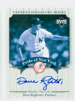 Dave Righetti AUTOGRAPH 2003 Pride of the Yankees CERTIFIED   [SKU:RighD6922_UD03POYce]