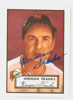 Herman Franks HIGH # AUTOGRAPH d.09 1952 Topps 1983 Reprint Giants 