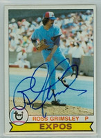 Ross Grimsley AUTOGRAPH 1979 Topps #15 Expos   [SKU:GrimR1018_T79BBLE]