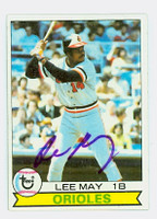Lee May AUTOGRAPH 1979 Topps #10 Orioles   [SKU:MayL963_T79BB]