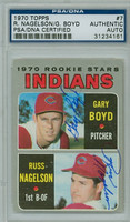 Nagelson-Boyd DUAL SIGNED 1970 Topps #7 Indians PSA/DNA   [SKU:NageR5196_T70BBDRpa]