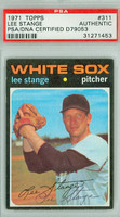 Lee Stange AUTOGRAPH 1971 Topps #311 White Sox PSA/DNA   [SKU:StanL1813_T71BBpa]