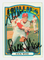 Rick Wise AUTOGRAPH 1972 Topps #43 Phillies   [SKU:WiseR1667_T72BBcl]