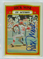 Rick Wise AUTOGRAPH 1972 Topps #44 Phillies In Action   [SKU:WiseR1667_T72BBIACpl]