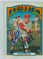 Rick Wise AUTOGRAPH 1972 Topps #43 Phillies   [SKU:WiseR1667_T72BBle]
