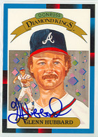 Glenn Hubbard AUTOGRAPH 1988 Diamond King Supers Braves 