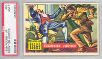 1956 Round Up 50 Frontier Justice PSA 7 Near Mint