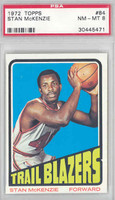 1972 Topps Basketball 84 Stan McKenzie Portland Trail Blazers PSA 8 Near Mint to Mint