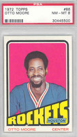 1972 Topps Basketball 86 Otto Moore Houston Rockets PSA 8 Near Mint to Mint