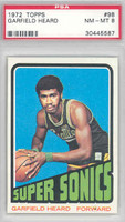 1972 Topps Basketball 98 Garfield Heard ROOKIE Seattle Super Sonics PSA 8 Near Mint to Mint