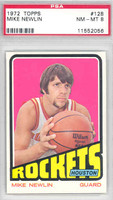 1972 Topps Basketball 128 Mike Newlin ROOKIE Houston Rockets PSA 8 Near Mint to Mint