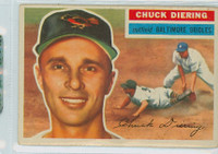 1956 Topps Baseball 19 Chuck Diering Baltimore Orioles Very Good to Excellent Grey Back