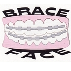 Brace Face - Smile with chrome braces!